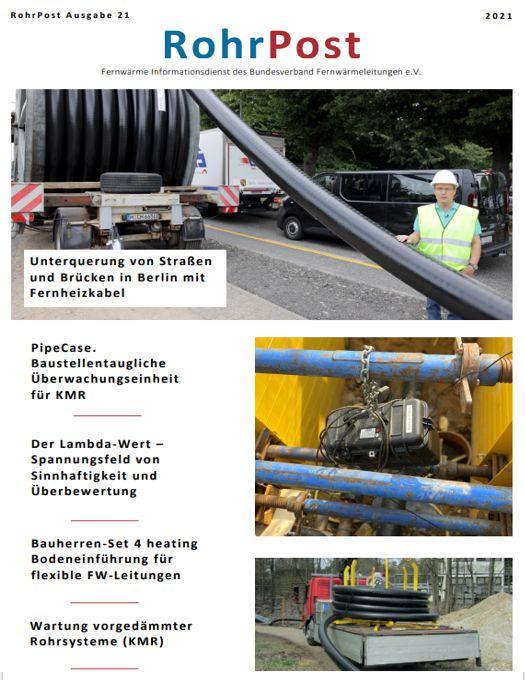 RohrPost - Der Fernwärme Informationsdienst des Bundesverband Fernwärmeleitungen, Ausgabe 21